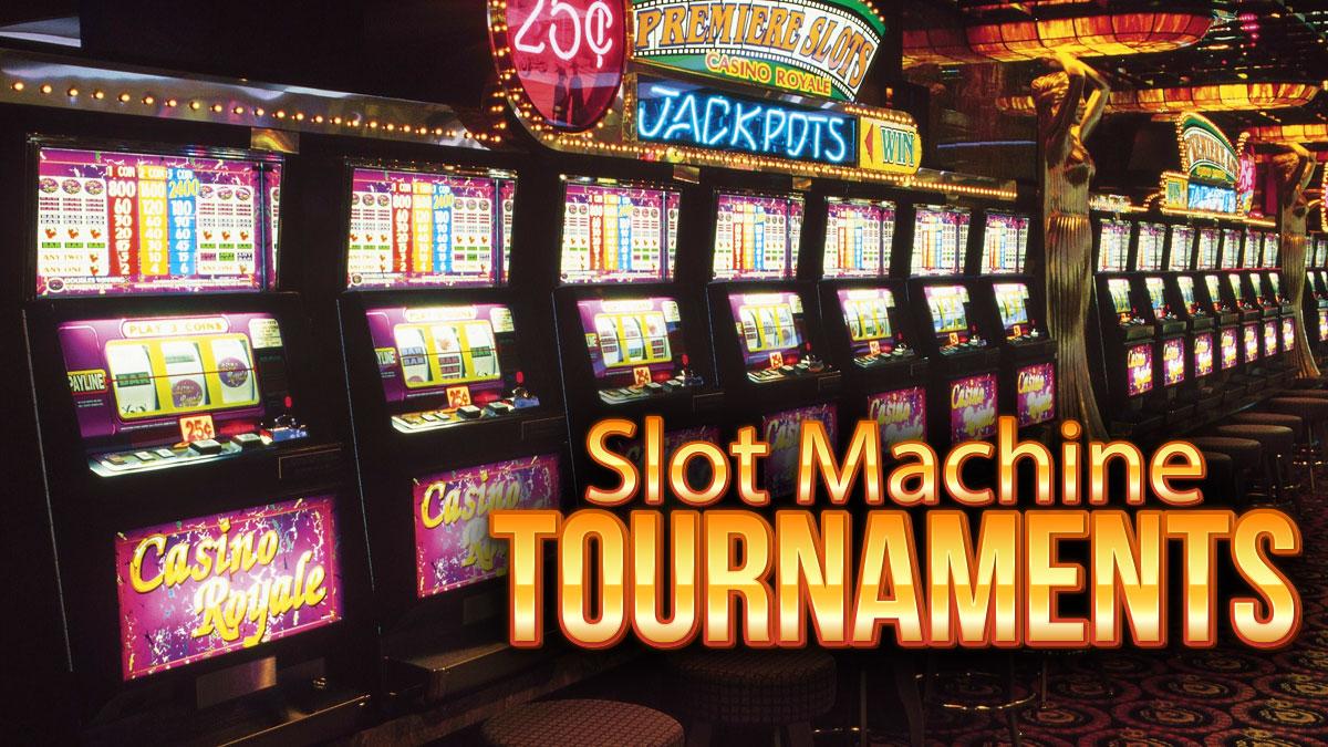 Slot Machine Tournaments